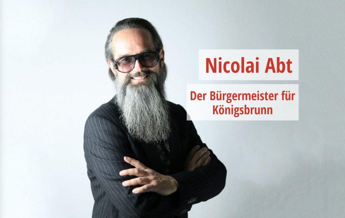 Nicolai Abt - Der Bürgermeister für Königsbrunn