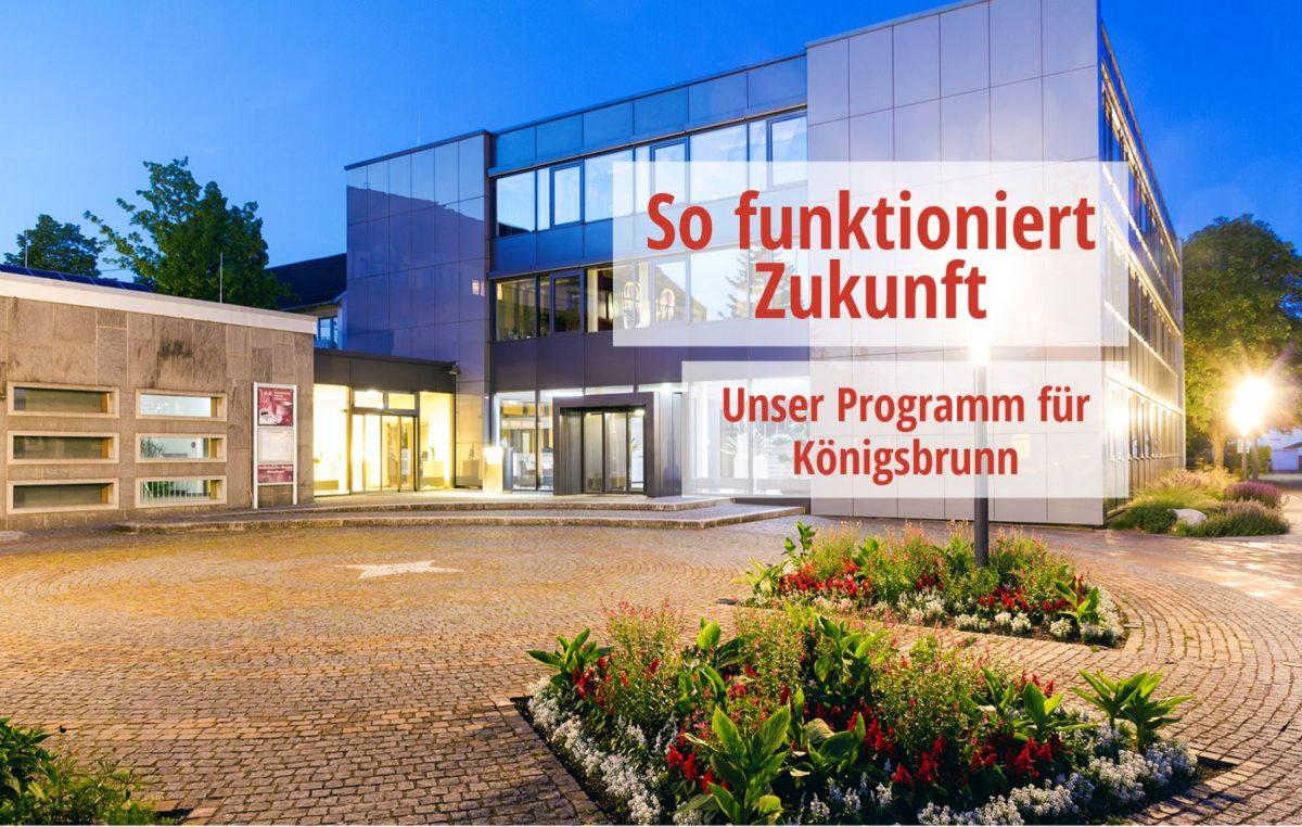So funktioniert Zukunft - Unser Programm für Königsbrunn